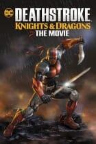 Deathstroke Şövalyeler ve Ejderhalar Türkçe Full HD Film izle